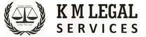 K M Legal Services